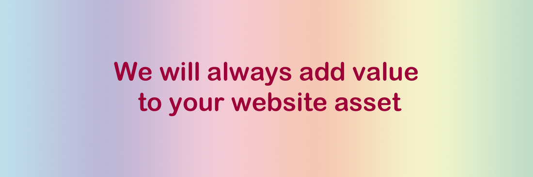We always add value to your website asset